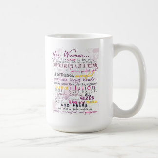 Ey mujer… Es aceptable ser usted - taza