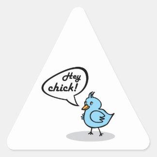 ¡Ey polluelo! Pegatina Triangular