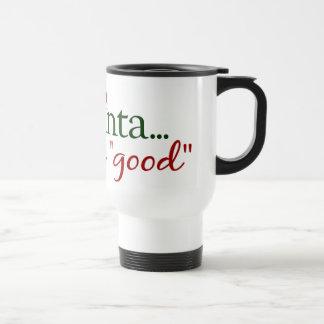Ey Santa define bueno Taza De Café