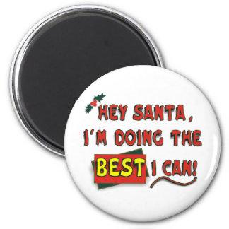 ¡Ey Santa! Imán Redondo 5 Cm