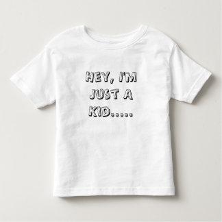 Ey, soy apenas un niño .....  Camiseta Playeras