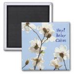 ¡Ey tortas del bebé! magnolias del amor del amor d Imán De Frigorifico