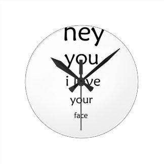 ey usted amor de i su cara reloj redondo mediano