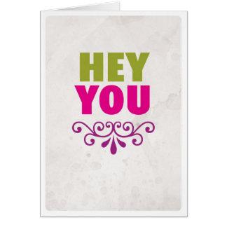 Ey usted estimada tarjeta del amor de la amistad d
