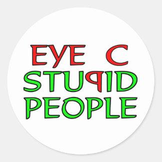 Eye C STUPID People Classic Round Sticker