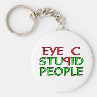 Eye C STUPID People Key Chain
