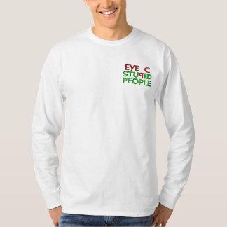 Eye C STUPID People T-Shirt