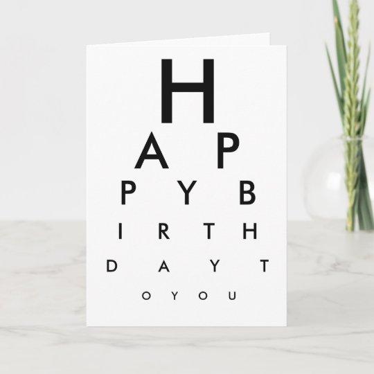 Eye Chart Happy Birthday Card Zazzle