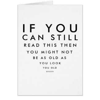 Eye Charts At Our Age... Funny Birthday Card