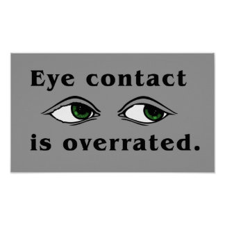 Eye Contact Poster
