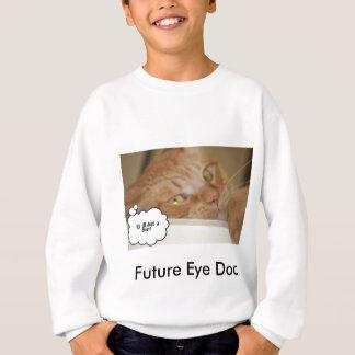 Eye Doctor Humor Optometrist Sweatshirt