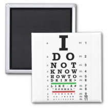Eye Exam  - Sober Gifts Men Women Magnet