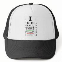 Eye Exam  - Sober Gifts Men Women Trucker Hat