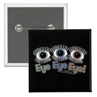 Eye Eye Eye! Pin