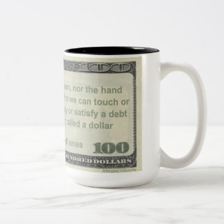 Eye has Never Seen a Dollar Quote Mug