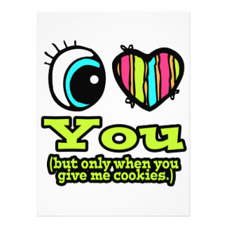 Eye Heart I Love You Only When You Give Cookies Announcements