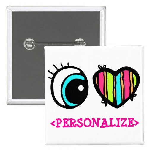 Eye Heart Pictogram, <PERSONALIZE> 2 Inch Square Button