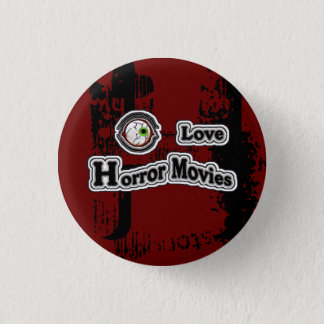 Eye Love Horror Movies! Red-Black Button