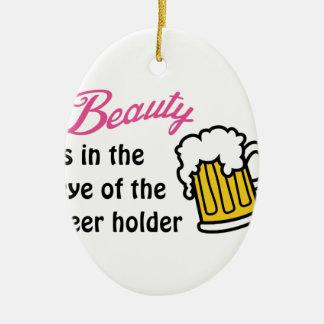 Eye Of Beer Holder Ceramic Ornament