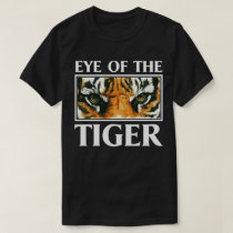 Eye Of The Tiger Slogan Motivational Animal Tee