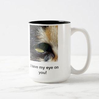 """Eye on You!"" Mug"