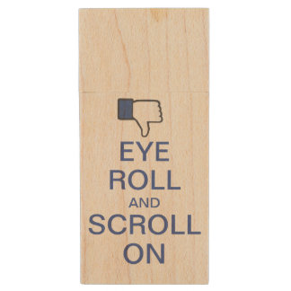 Eye Roll and Scroll On Snarky Facebook Wood USB 2.0 Flash Drive