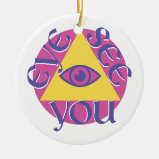 Eye See You Ceramic Ornament