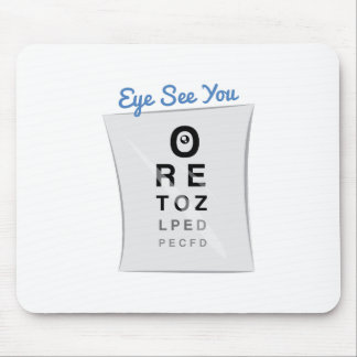 Eye See you Mouse Pad