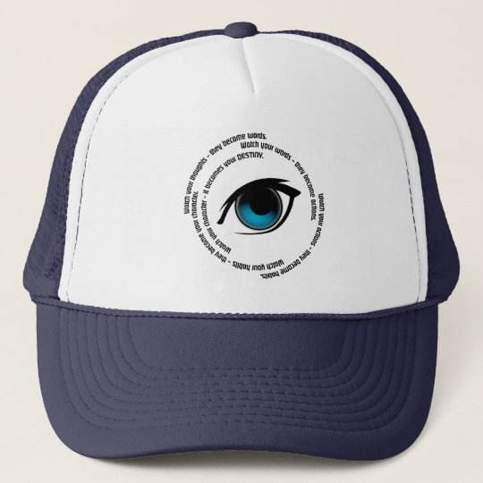 Eye with Quote Circle Trucker Hat