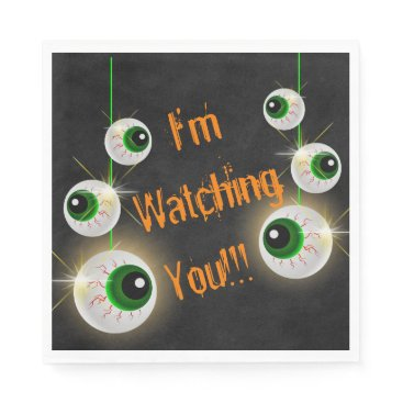 "Halloween Themed Eyeball I'm Watching You Halloween Napkins 6.5"""