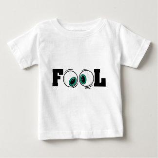 Eyeballs Fool Baby T-Shirt