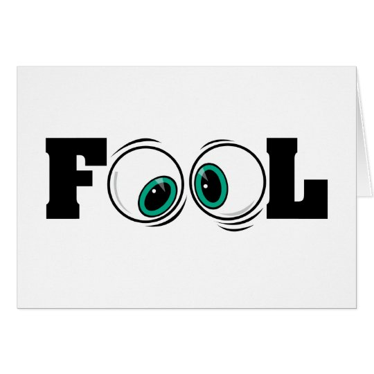 Eyeballs Fool Card