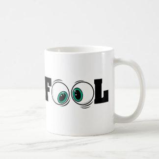 Eyeballs Fool Coffee Mug