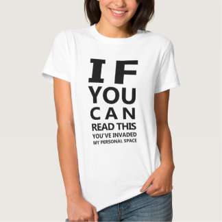 Eyechart T-Shirt: You've Invaded My Personal Space Shirt