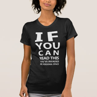 Eyechart T-Shirt: You've Invaded My Personal Space T Shirts