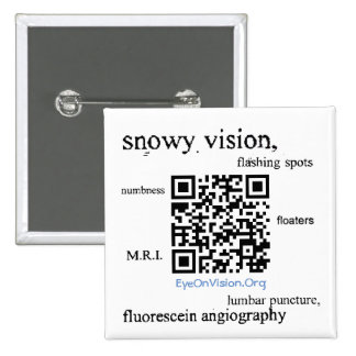 EyeOnVision.Org Visual Snow Awareness Pin