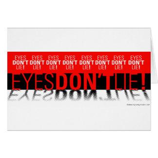 Eyes Dont Lie Card