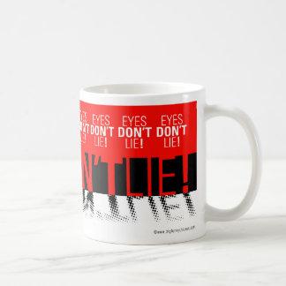 Eyes Dont Lie Mug
