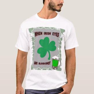 EYES IRISH ARE BLOOD-SHOT T-Shirt