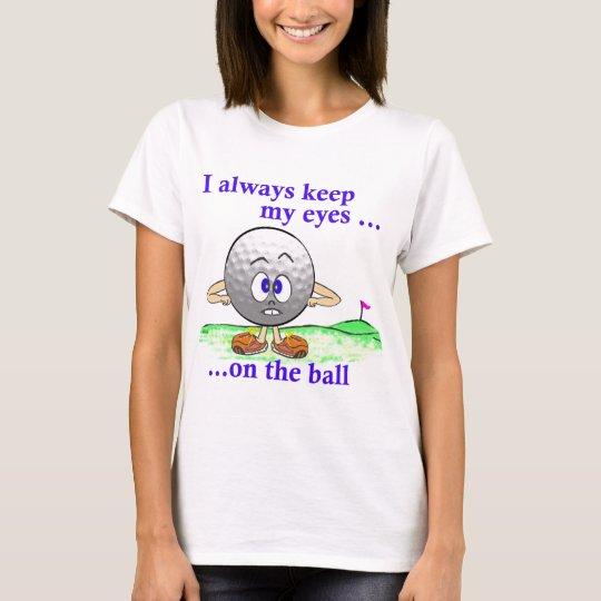Eyes on the Ball T-Shirt