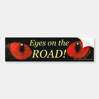 Eyes on the Road Red! Bumper Sticker