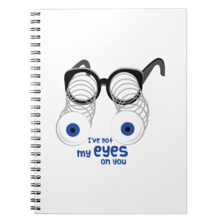Eyes On You Spiral Notebooks