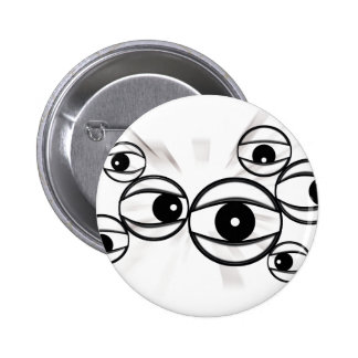eyes that watch everywhere button