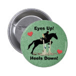 Eyes Up! Heels Down! Horse Jumper 2 Inch Round Button
