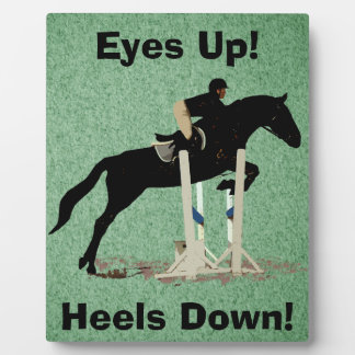Eyes Up! Heels Down! Horse Jumper Photo Plaque