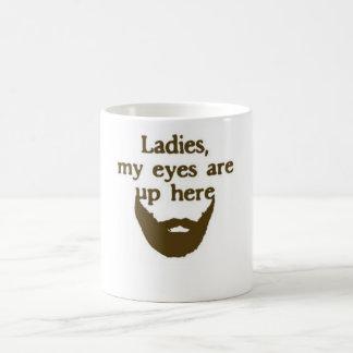 Eyes up here beard mug