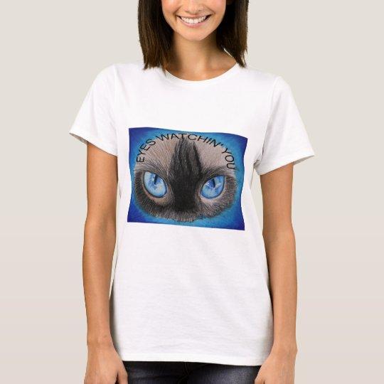 EYES WATCHIN' YOU T-Shirt