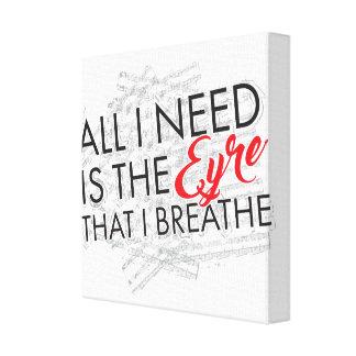 Eyre que I Breathe- envolvió la lona Lona Envuelta Para Galerías