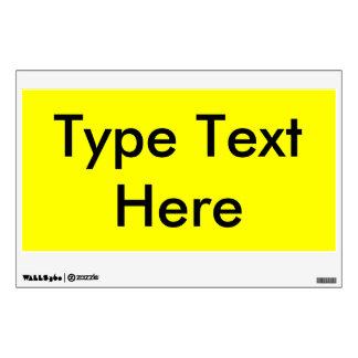 EZ-C Bold Yellow Sign Template Wall Sticker