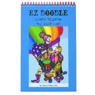 EZ Doodle - Learn To Draw The Easy Way! Calendar